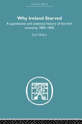 Why Ireland Starved by Joel Mokyr