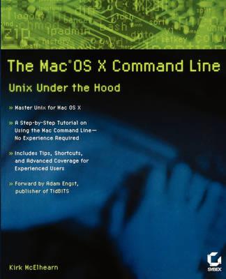 The Mac  OS X Command Line: Unix Under the Hood by Kirk McElhearn