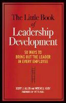 Little Book of Leadership Development by Scott Allen