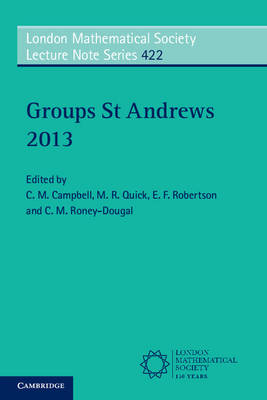 Groups St Andrews 2013 by C. M. Campbell