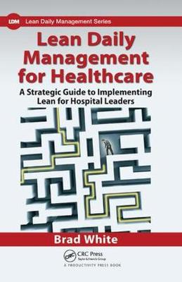 Lean Daily Management for Healthcare book