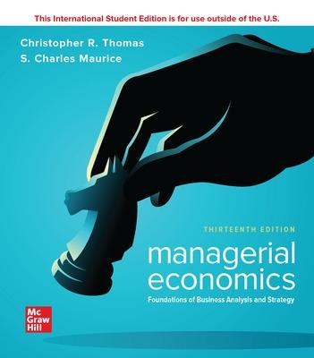 ISE Managerial Economics: Foundations of Business Analysis and Strategy book