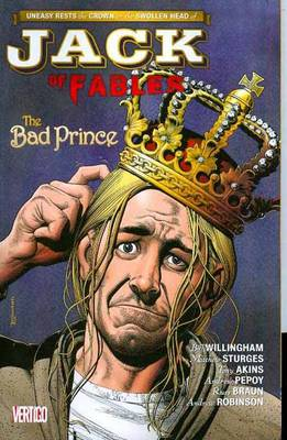Jack Of Fables TP Vol 03 The Bad Prince by Matthew Sturges