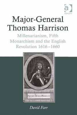 Major-General Thomas Harrison by David Farr
