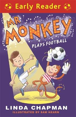 Early Reader: Mr Monkey Plays Football by Linda Chapman
