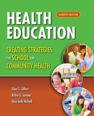 Health Education: Creating Strategies For School  &  Community Health by Robin Sawyer