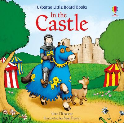 In the Castle by Anna Milbourne