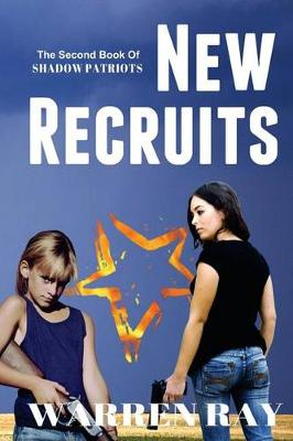 New Recruits by Warren Ray