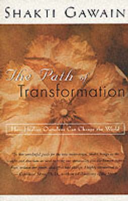 Path of Transformation by Caroline M. Myss