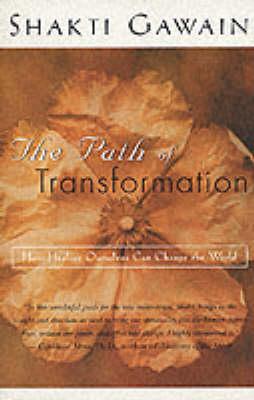 Path of Transformation by Shakti Gawain