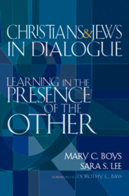 Christians & Jews in Dialogue book