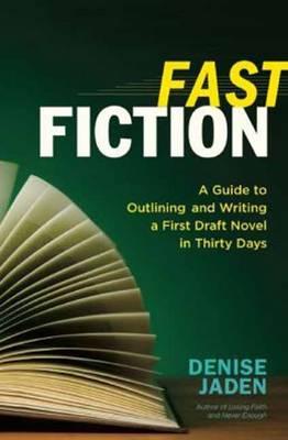Fast Fiction by Denise Jaden