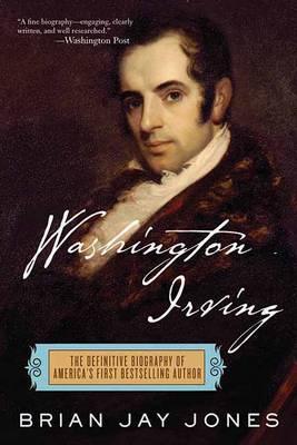 Washington Irving by Brian Jay Jones