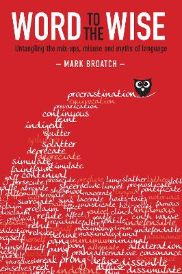Word to the Wise by Mark Broatch
