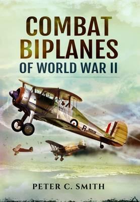 Combat Biplanes of World War II book