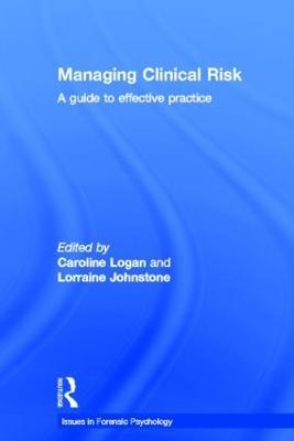 Managing Clinical Risk by Caroline Logan