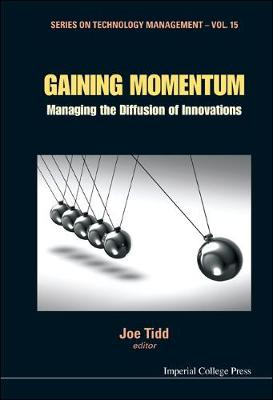 Gaining Momentum: Managing The Diffusion Of Innovations book