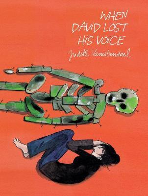 When David Lost His Voice by Judith Vanistendael