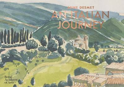 Anne Desmet: An Italian Journey by Anne Desmet