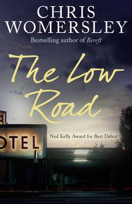 Low Road by Chris Womersley