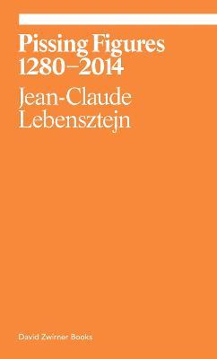 Pissing Figures by Jean Claude Lebensztejn