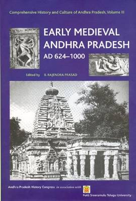Early Medieval Andhra Pradesh A.D. 624-1000 by Potti Sreeramulu Telugu University