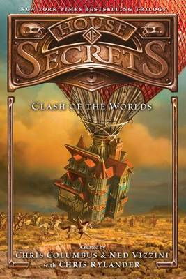 House of Secrets: Clash of the Worlds by Chris Columbus