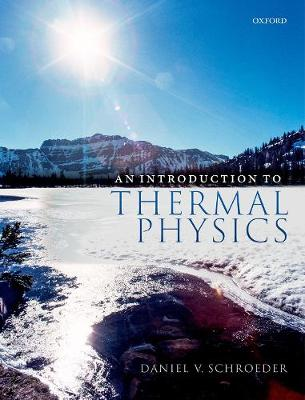 An Introduction to Thermal Physics by Daniel Schroeder