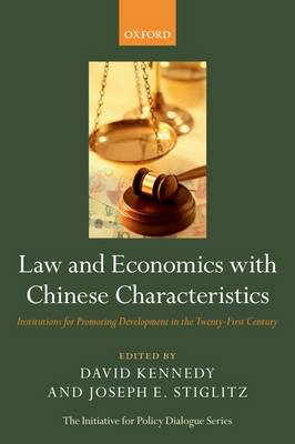 Law and Economics with Chinese Characteristics by David Kennedy, Jr.