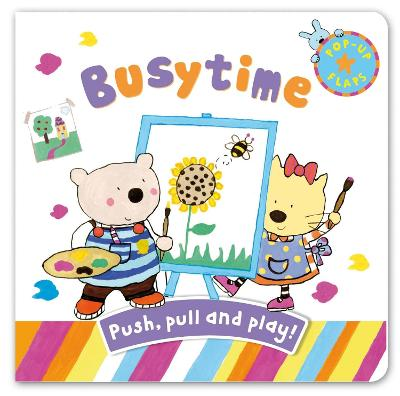Pop-up Flaps: Busytime by Emma Damon