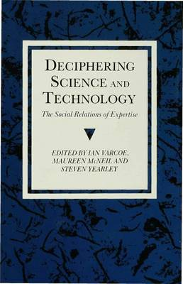 Deciphering Science and Technology by Maureen McNeil