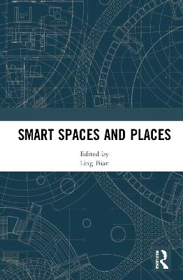 Smart Spaces and Places book