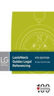 LexisNexis Guides: Legal Referencing by A Stuhmcke