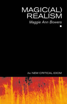 Magic(al) Realism by Maggie Ann Bowers