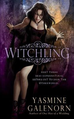 Witchling by Yasmine Galenorn