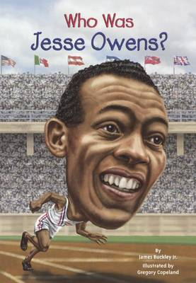 Who Was Jesse Owens? by James Buckley