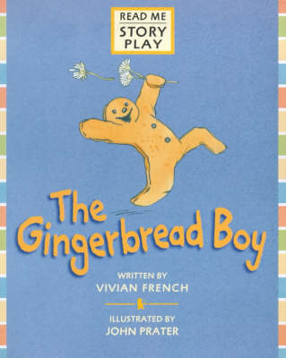 The The Gingerbread Boy Gingerbread Boy Rmsp Story Play by Vivian French