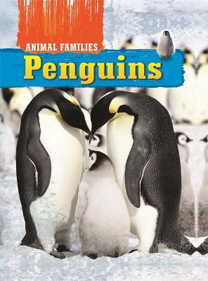 Animal Families: Penguins by Tim Harris