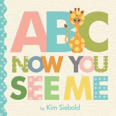 ABC, Now You See Me by Kim Siebold