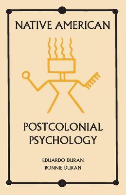Native American Postcolonial Psychology book
