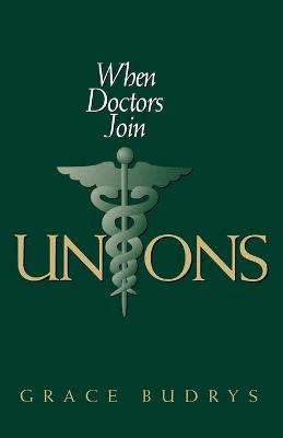 When Doctors Join Unions book
