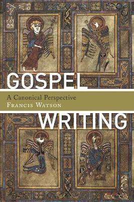 Gospel Writing by Francis Watson