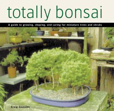 Totally Bonsai by Craig Coussins