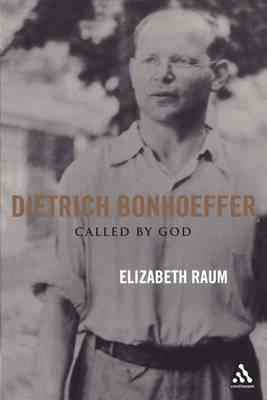 Dietrich Bonhoeffer by Elizabeth Raum