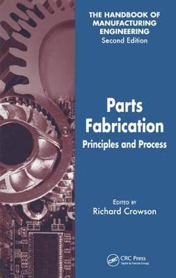 Parts Fabrication  v. 3 by Richard Crowson