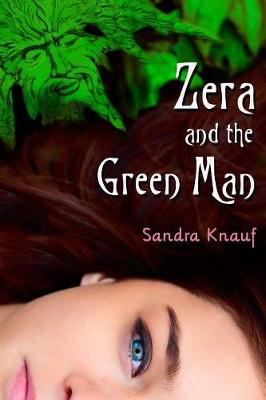 Zera and the Green Man by Sandra Knauf