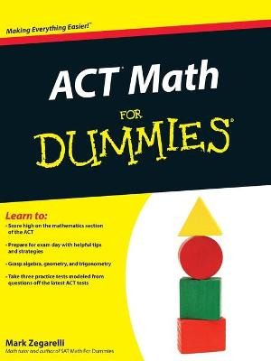 ACT Math For Dummies by Mark Zegarelli