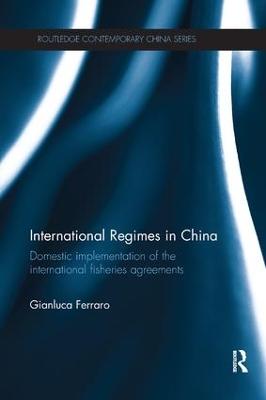 International Regimes in China by Gianluca Ferraro