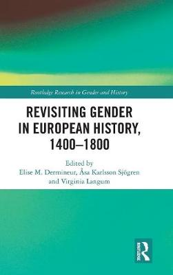 Revisiting Gender in European History, 1400-1800 book