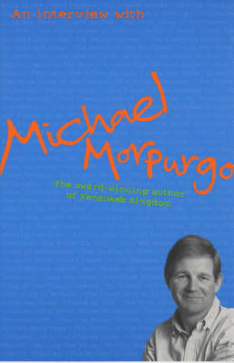An Interview with Michael Morpurgo by Joanna Carey